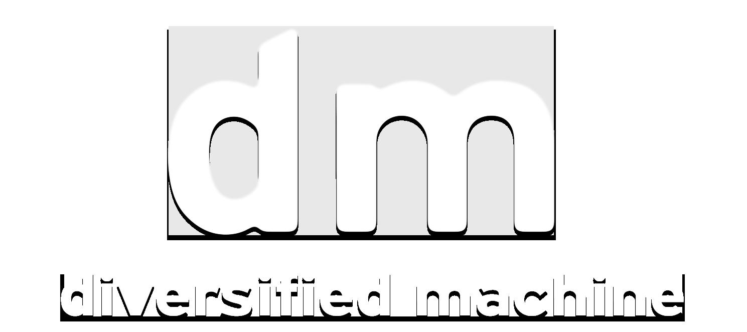 Diversified Machine