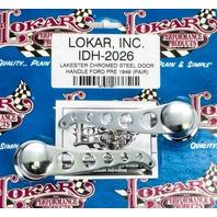 LOKAR Pre-49 Ford Door Handles Chrome Pair P/N - IDH-2026